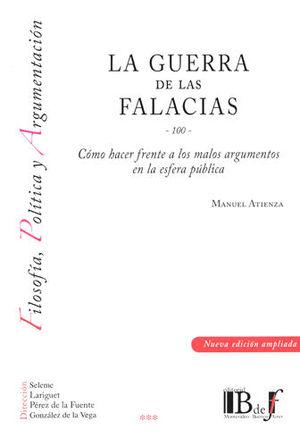 GUERRA DE LAS FALACIAS, LA (NUEVA EDICIÓN AMPLIADA)