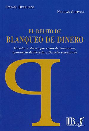 DELITO DE BLANQUEO DE DINERO, EL