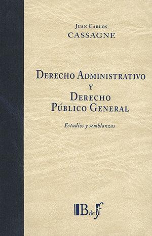 DERECHO ADMINISTRATIVO Y DERECHO PÚBLICO GENERAL