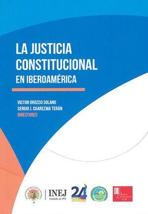 JUSTICIA CONSTITUCIONAL EN IBEROAMÉRICA