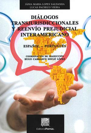 DIÁLOGOS TRANSJURISDICCIONALES Y REENVÍO PREJUDICIAL INTERAMERICANO