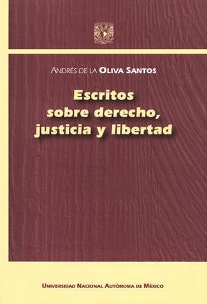 ESCRITOS SOBRE DERECHO,JUSTICIA Y LIBERTAD